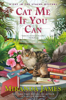 CAT ME IF YOU CAN (CAT IN THE STACKS MYSTERY #13) BY MIRANDA JAMES: BOOK REVIEW