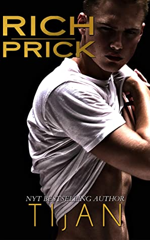 RICH PRICK BY TIJAN: BOOK REVIEW