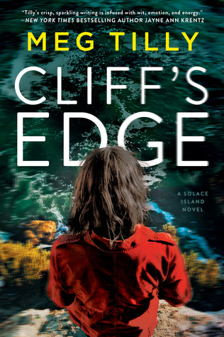 CLIFF'S EDGE (SOLACE ISLAND, #2) BY MEG TILLY: BOOK REVIEW