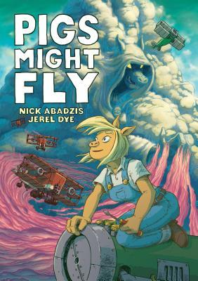 PIGS MIGHT FLY BY NICK ABADZIS: BOOK REVIEW