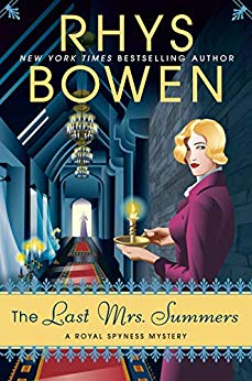 THE LAST MRS. SUMMERS (ROYAL SPYNESS MYSTERY, BOOK #14) BY RHYS BOWEN: BOOK REVIEW