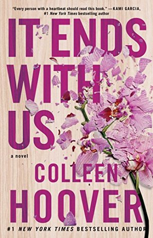 IT ENDS WITH US BY COLLEEN HOOVER: BOOK REVIEW