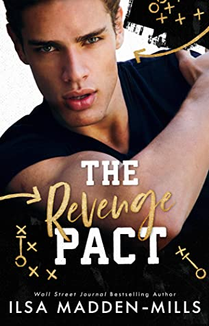 THE REVENGE PACT (KINGS OF FOOTBALL, BOOK #1) BY ILSA MADDEN-MILLS: BOOK REVIEW