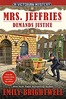 MRS. JEFFRIES DEMANDS JUSTICE (A VICTORIAN MYSTERY, BOOK #39) BY EMILY BRIGHTWELL: BOOK REVIEW