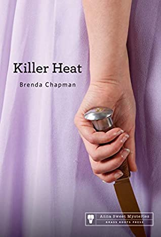 KILLER HEAT (ANNA SWEET MYSTERY, #7) BY BRENDA CHAPMAN: BOOK REVIEW