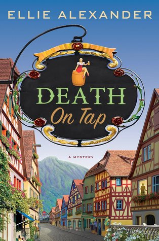 DEATH ON TAP (SLOAN KRAUSE SERIES, BOOK #1) BY ELLIE ALEXANDER: BOOK REVIEW