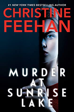MURDER AT SUNRISE LAKE BY CHRISTINE FEEHAN: BOOK REVIEW