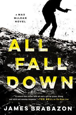 ALL FALL DOWN (MAX MCLEAN, BOOK #2) BY JAMES BRABAZON: BOOK REVIEW