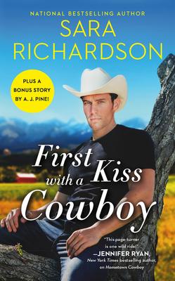 FIRST KISS WITH A COWBOY (SILVERADO LAKE, #1) BY SARA RICHARDSON: BOOK REVIEW