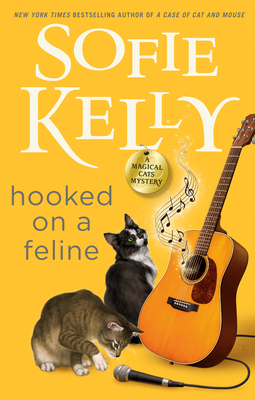 HOOKED ON A FELINE (MAGICAL CATS MYSTERY #13) BY SOFIE KELLY: BOOK REVIEW