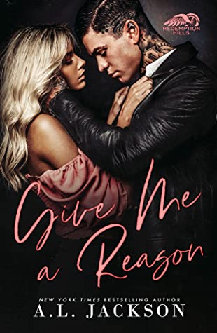 GIVE ME A REASON (REDEMPTION HILLS, BOOK #1) BY A.L. JACKSON: BOOK REVIEW