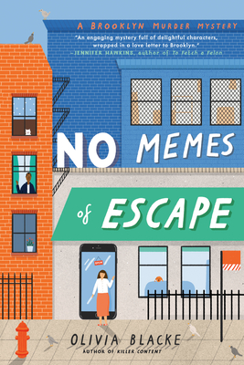 NO MEMES OF ESCAPE (A BROOKLYN MURDER MYSTERY, BOOK #2) BY OLIVIA BLACKE: BOOK REVIEW