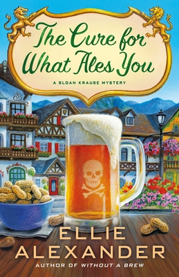 THE CURE FOR WHAT ALES YOU (SLOAN KRAUSE, #5) BY ELLIE ALEXANDER: BOOK REVIEW