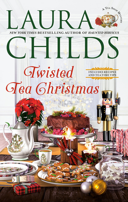 TWISTED TEA CHRISTMAS (TEA SHOP MYSTERY, BOOK #23) BY LAURA CHILDS: BOOK REVIEW
