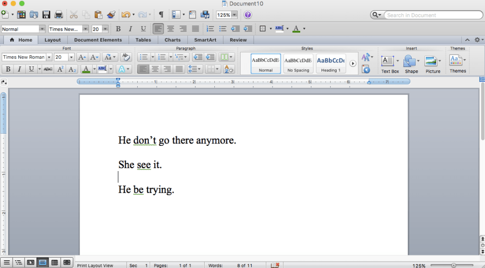 """A screen shot of my Microsoft Word word processor with sentences that say """"He don't go there anymore,"""" and """"She see it,"""" and """"He be trying,"""" and which underlines pieces of the sentences with a green squiggly line, indicating that these are errors."""
