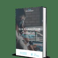 Guia do investidor Lucrativo – como investir na bolsa da maneira certa