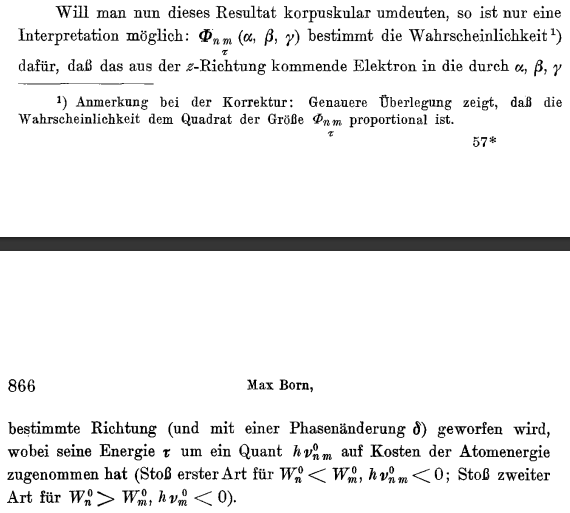 Figure 4. The footnote that got Max Born the Nobel Prize (reference 1).
