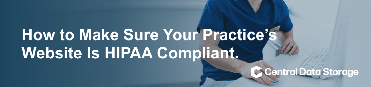 How to Make Sure Your Practice's Website Is HIPAA Compliant Banner