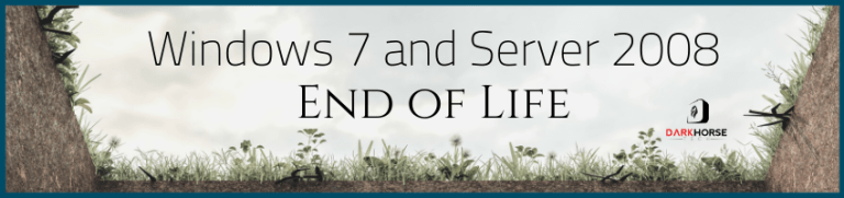 Windows 7 Server 2008 End of Life