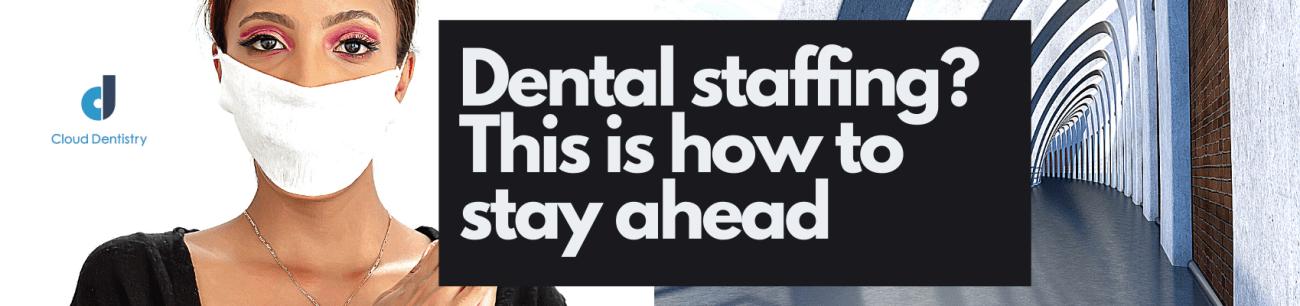 dental staffing