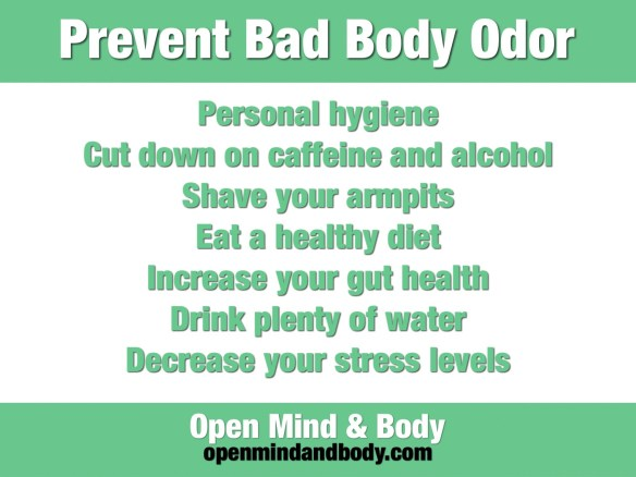 How To Prevent Bad Body Odor - Open Mind & Body
