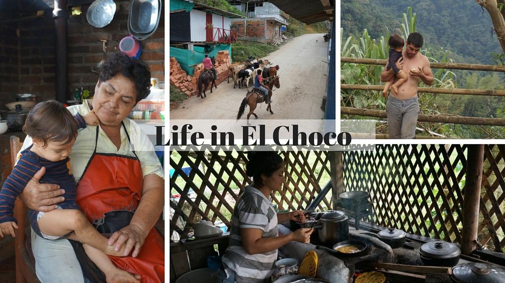 Life in El Choco