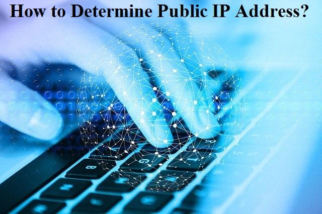 How to Determine Public IP Address