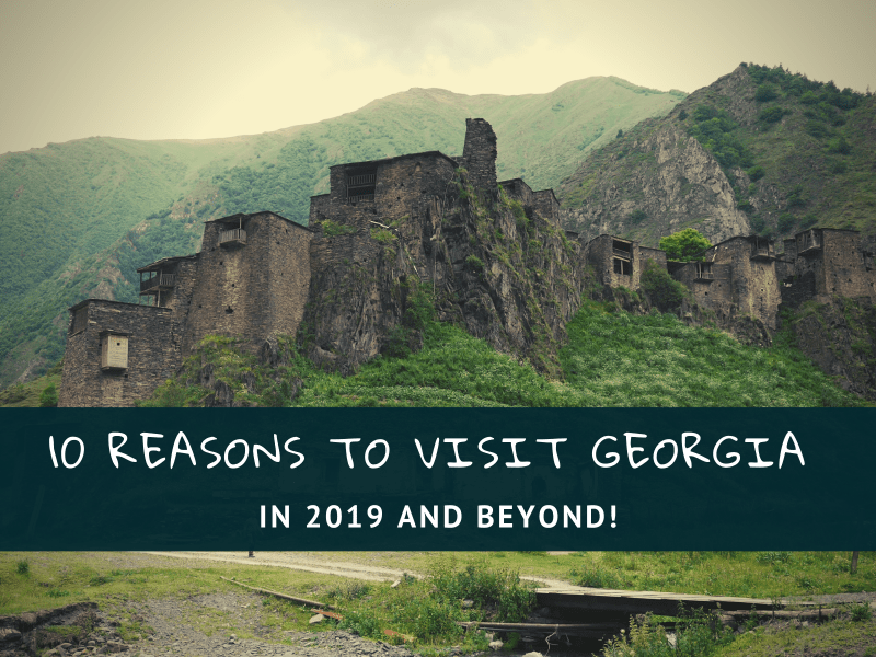 Reasons to Visit Georgia