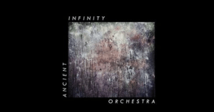 Ancient Infinity Orchestra Debut Record Release Party @ Open Source Arts | England | United Kingdom