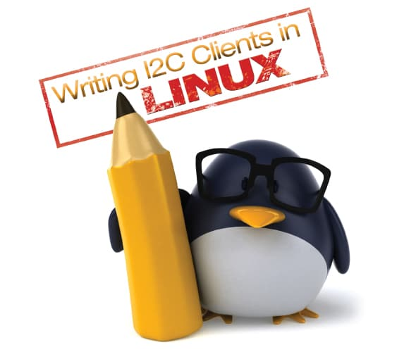 Writing I2C Clients in Linux