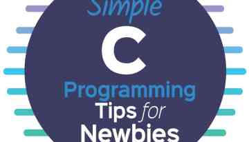 Simple C Programming Tips for Newbies