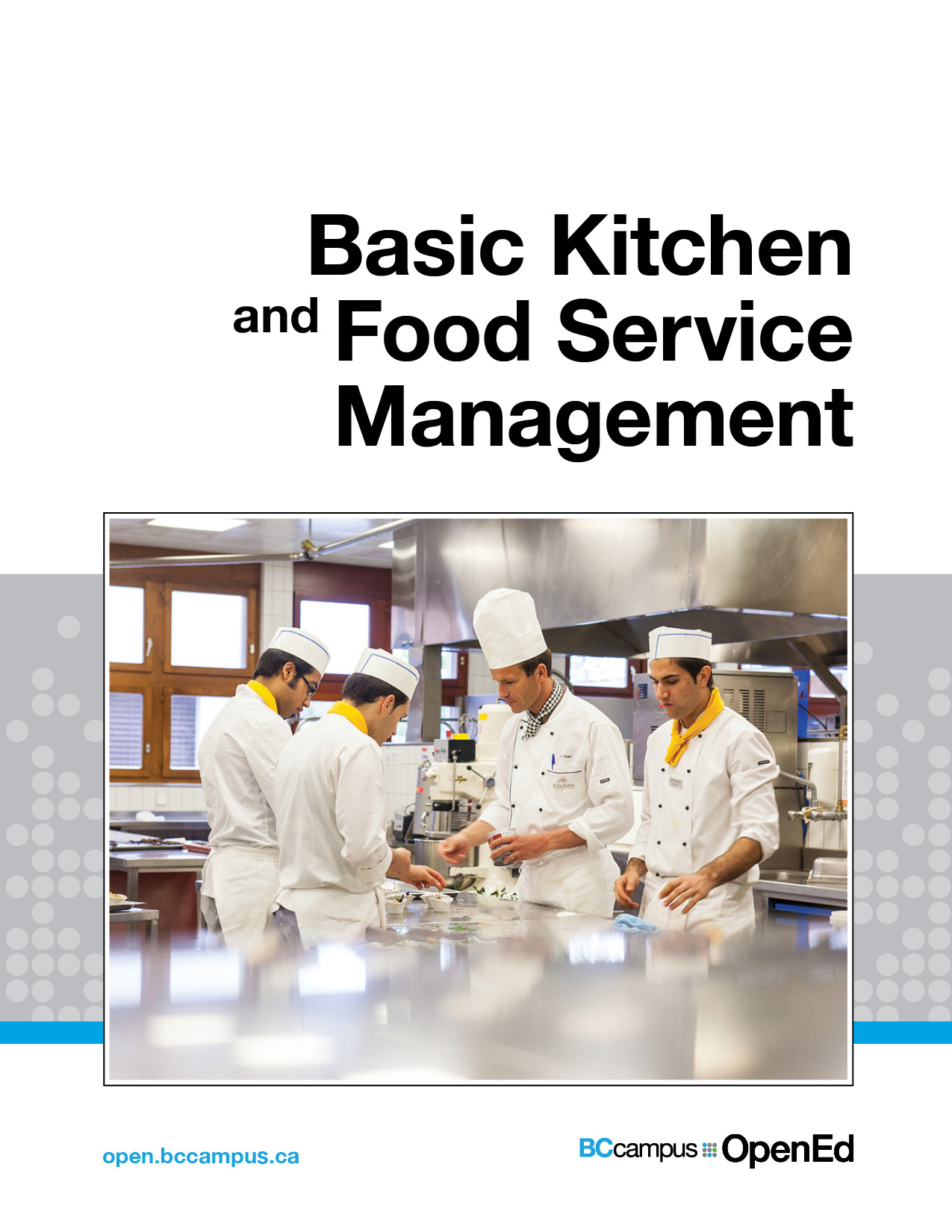 Basic Kitchen And Food Service Management Open Textbook