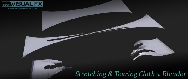 Stretching & tearing cloth in Blender | OpenVisual FX