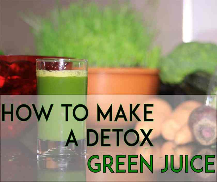 How to Make a Detox Green Juice