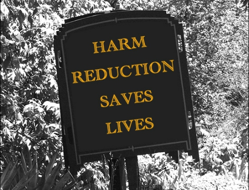 Harm Reduction is 'Enabling' – Huh…?