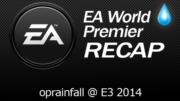 Electronic Arts World Premier Recap