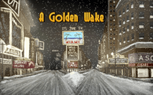 A Golden Wake | oprainfall