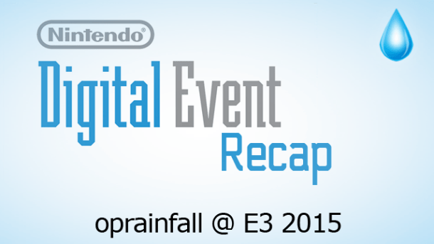 E3 2015 Nintendo Digital Event Recap