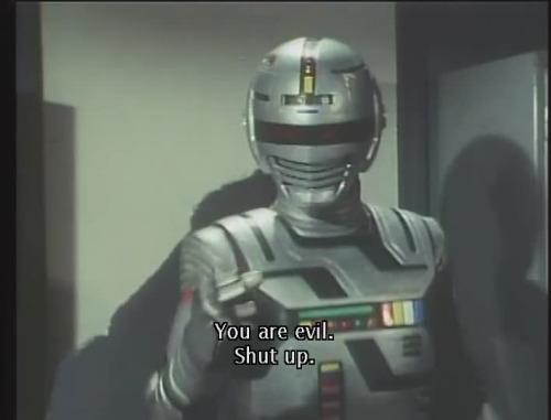 Space Sheriff Gavan - Yeah! Shut up!