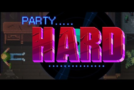 Party Hard | oprainfall