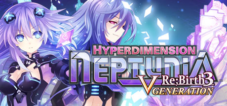 Hyperdimension Neptunia Re;Birth 3 V Generation | oprainfall