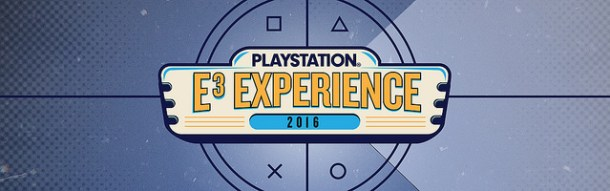 PlayStation E3 Experience 2016 | Banner