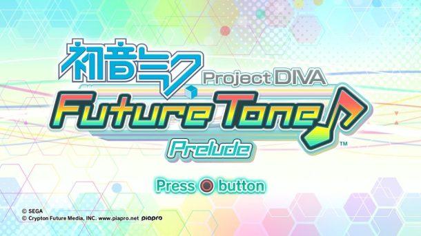 Hatsune Miku Project DIVA Future Tone | Prelude