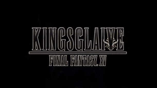 Final Fantasy XV Kingsglaive | oprainfall