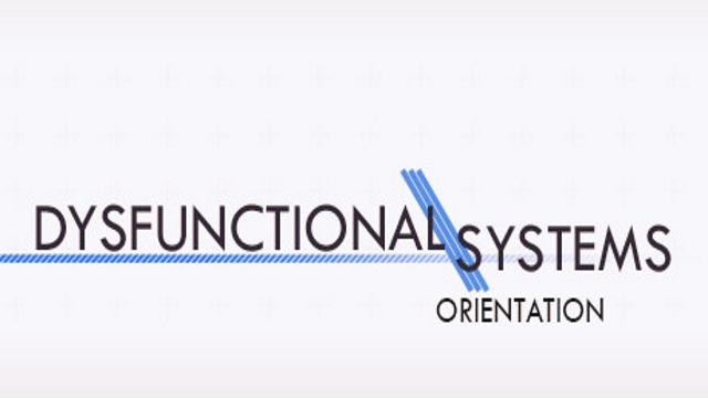 REVIEW: Dysfunctional Systems Episode 0: Orientation