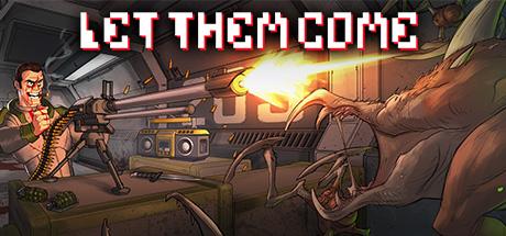 Let Them Come | PS4
