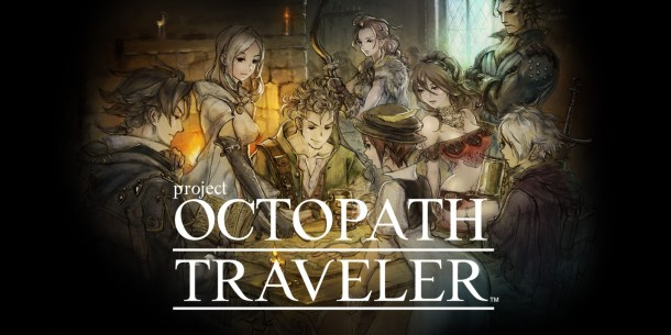 Most Anticipated 2018 | Project Octopath Traveler