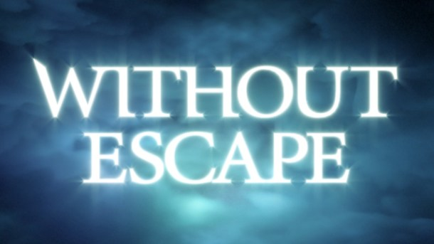 oprainfall   Without Escape