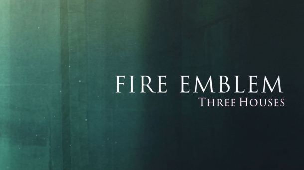 Fire Emblem: Three Houses | Title