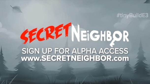Secret Neighbor | E3 2018